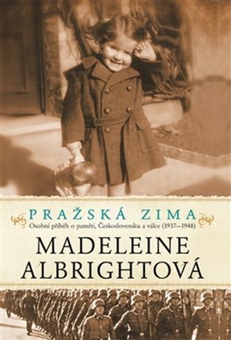 Pražská zima - Madeleine Korbel Albright