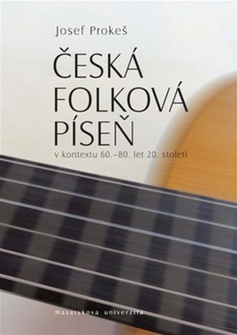 Česká folková píseň - Josef Prokeš