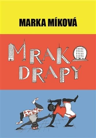 Mrakodrapy - Marka Míková
