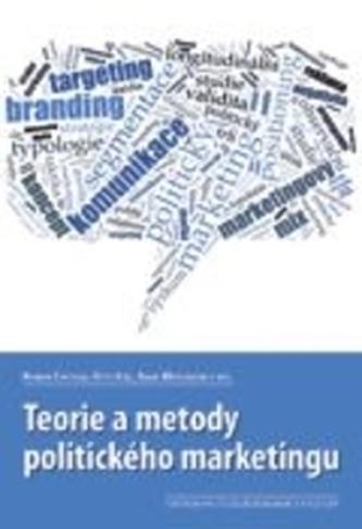 Teorie a metody politického marketingu