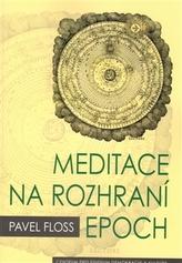 Meditace na rozhraní epoch