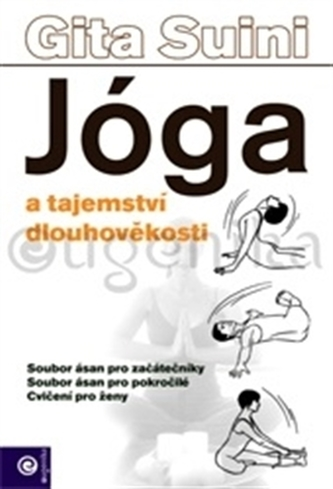 Jóga a tajemství dlouhověkosti