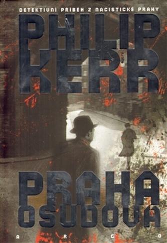 Praha osudová