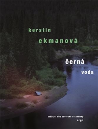 Černá voda - Kerstin Ekman