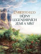 Dějiny legendárních zemí a míst