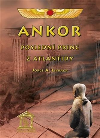 Ankor, poslední princ z Atlantidy
