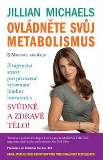 Ovládněte svůj metabolismus - Jillian Michaelisová