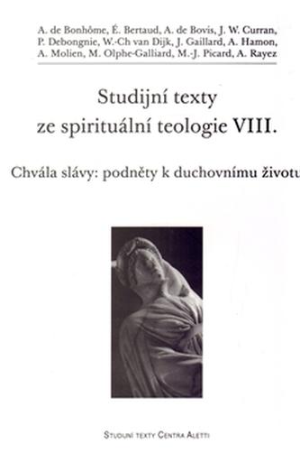 Studijní texty ze spirituální teologie VIII.
