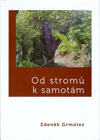 Od stromů k samotám