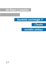 Soudobá sociologie V.