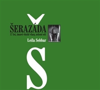 Šerazáda - Leila Sebbar
