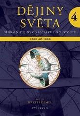 Dějiny světa 4 - Objevy a nové struktury 1200 - 1800