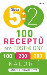Dieta 5 : 2. 100 receptů pro postní dny