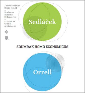 Soumrak Homo Economicus - Tomáš Sedláček
