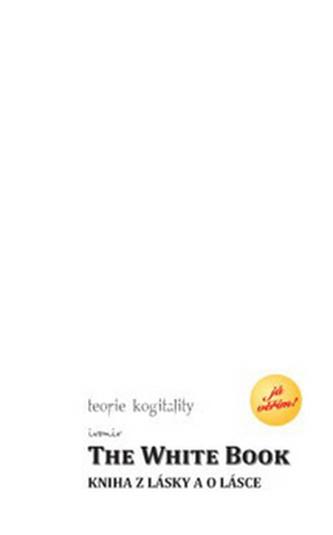 The White Book – Kniha z lásky a o lásce