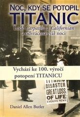 Noc, kdy se potopil Titanic