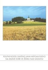 Poutní kostel svatého Jana Nepomuckého na Zelené hoře ve Žďáru nad Sázavou