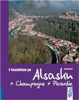 S hausbótem po Alsasku, Champagne a Picardie