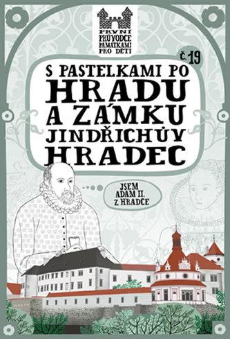 S pastelkami po hradu a zámku Jindřichův Hradec - Chupíková Eva