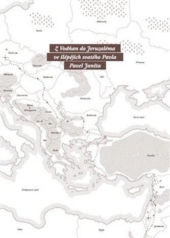 Z Vodňan do Jeruzaléma ve šlépějích svatého Pavla