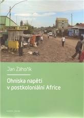 Ohniska napětí v postkoloniální Africe