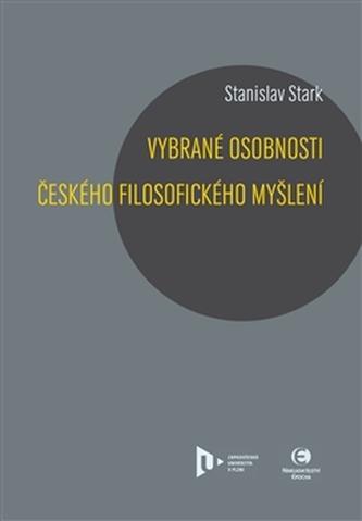 Vybrané osobnosti českého filosofického myšlení