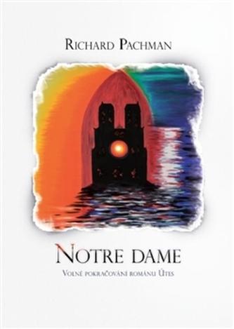 Notre Dame - Richard Pachman