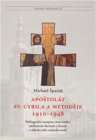 Apoštolát sv. Cyrila a Metoděje 1910–1948