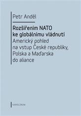 Rozšířením NATO ke globálnímu vládnutí