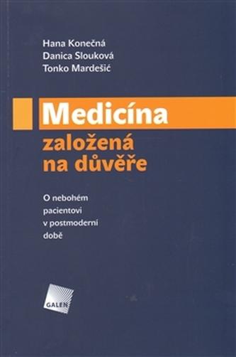 Medicína založená na důvěře - Hana Konečná