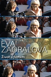 Eva Zaoralová - Život s filmem