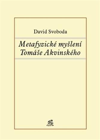 Metafyzické myšlení Tomáše Akvinského