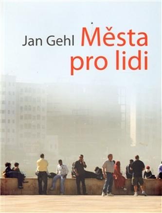 Města pro lidi - Jan Gehl