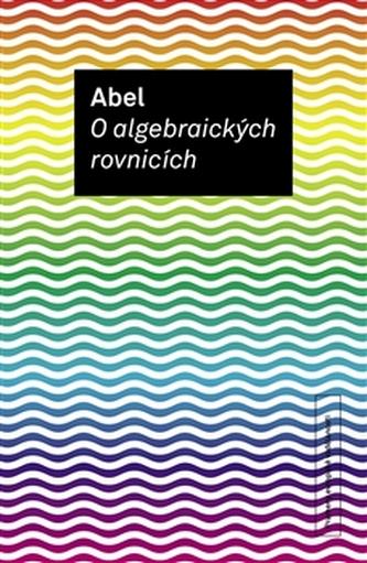 O algebraických rovnicích