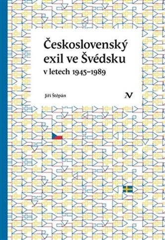 Československý exil ve Švédsku v letech 1945- 1989