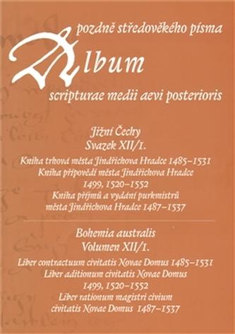 Album pozdně středověkého písma XII/I.