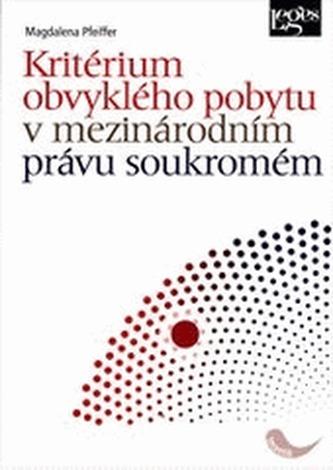 Kritérium obvyklého pobytu v mezinárodním právu soukromém