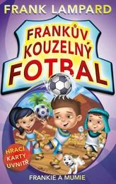 Frankův kouzelný fotbal 4 - Frankie a mumie