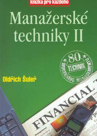 Manažerské techniky II - Oldřich Šuleř