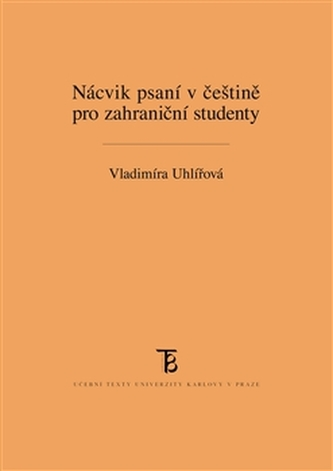 Nácvik psaní v češtině pro zahraniční studenty
