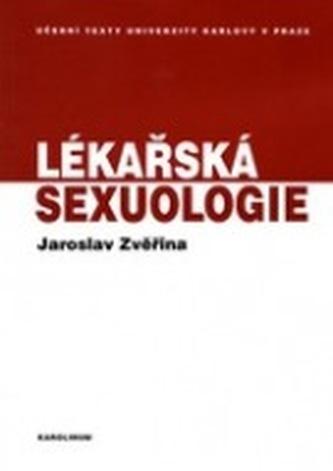 Lékařská sexuologie - Jaroslav Zvěřina
