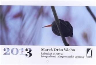 Kalendář 2013 - Marek Orko Vácha