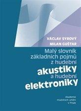 Malý slovník základních pojmů z hudební akustiky a hudební elektroniky