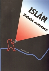 Islám – hluboké nahlédnutí