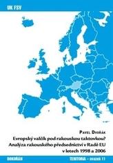 Evropský valčík pod rakouskou taktovkou?