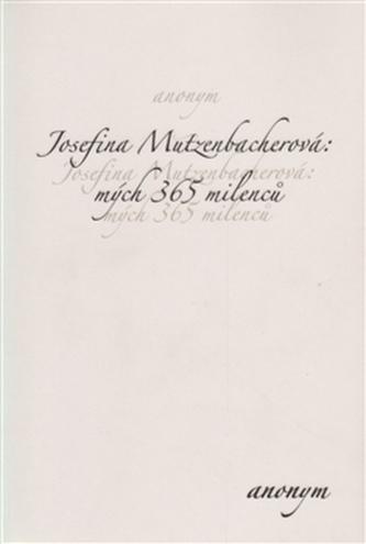 Josefina Mutzenbacherová:  mých 365 milenců