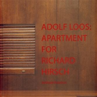 Adolf Loos: Apartment for Richard Hirsch