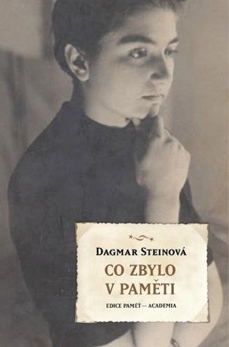 Co zbylo v paměti - Dagmar Steinová
