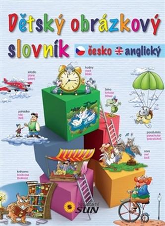 Dětský obrázkový slovník česko-anglický