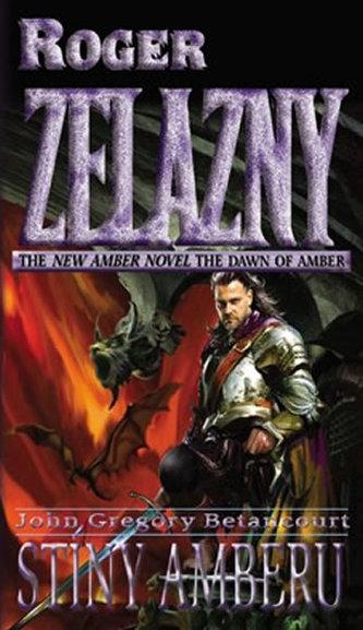 Úsvit Amberu 4 - Stíny Amberu - Roger Zelazny